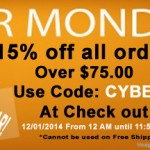 Cyber Monday 15% off everything over $75.00